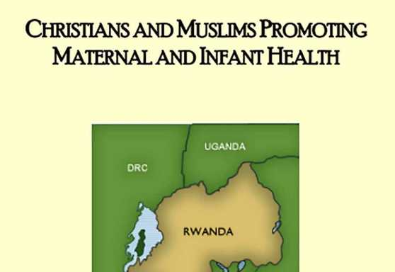 Christians and Muslims Promoting Maternal and Infant Health - English/Christian